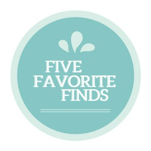 Five Favourite Finds