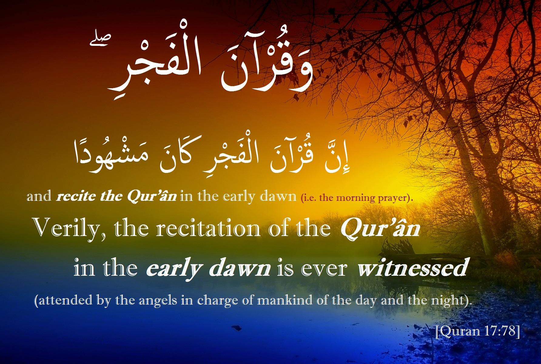 dawn quran recitation witnessed