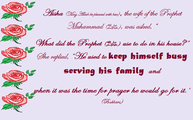 prophet served his family