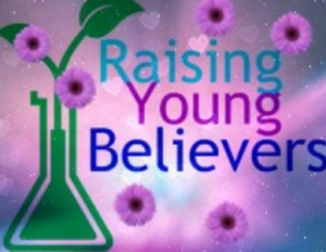 Raising Young Believers
