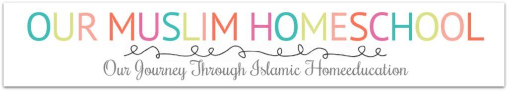 our-muslim-homeschool