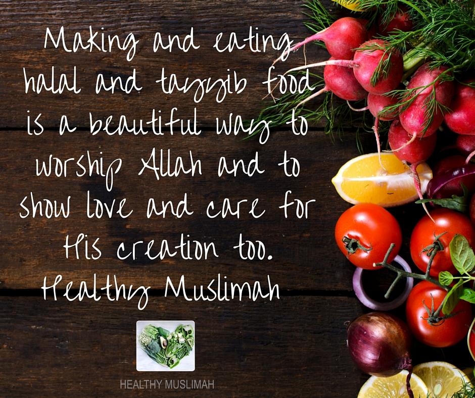 making-and-eating-halal-and-tayyib-food