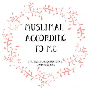 Muslimah According to me
